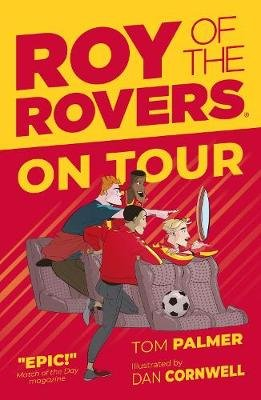 Roy of the Rovers Fiction 4 (Paperback): Tom Palmer