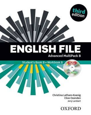 English File: Advanced: Multipack B with iTutor and iChecker - The Best Way to Get Your Students Talking (Mixed media product,...