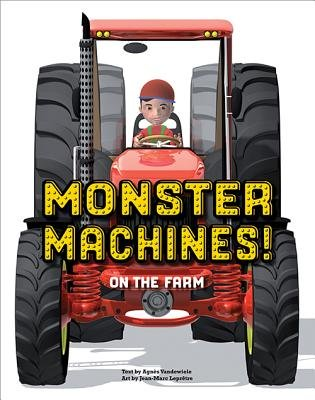 Monster Machines! on the Farm (Board book): Agn es Vandewiele