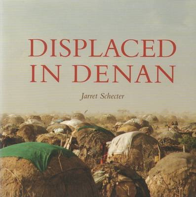 Displaced in Denan (Hardcover): Jarret Schecter