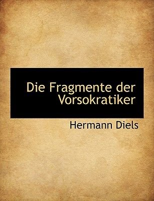 Die Fragmente Der Vorsokratiker, Griechisch Und Deutsch, Zweiter Band (German, Hardcover): Hermann Diels