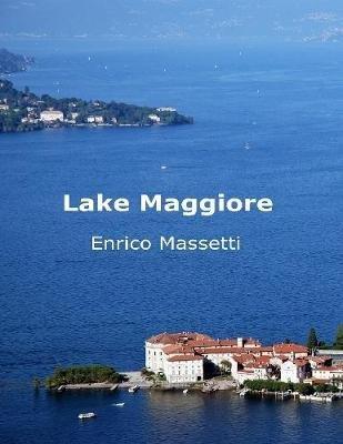 Lake Maggiore (Electronic book text): Enrico Massetti