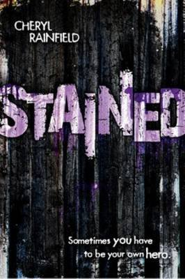 Stained (Paperback): Cheryl Rainfield