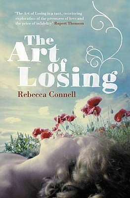 The Art of Losing (Paperback): Rebecca Connell