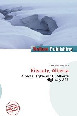 Kitscoty, Alberta (Paperback): Othniel Hermes