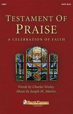 Testament of Praise - A Celebration of Faith (Paperback): Charles Wesley