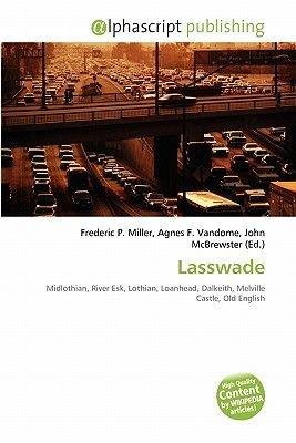 Lasswade (Paperback): Frederic P. Miller, Agnes F. Vandome, John McBrewster