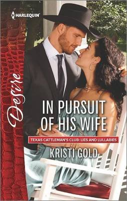 In Pursuit of His Wife (Paperback): Kristi Gold