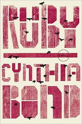Ruby (Oprah's Book Club 2.0 Digital Edition) (Electronic book text): Cynthia Bond