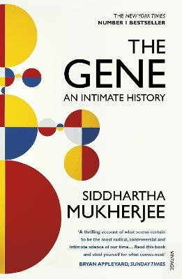 The Gene - An Intimate History (Paperback): Siddhartha Mukherjee
