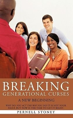 Breaking Generational Curses (Paperback): Pernell Stoney