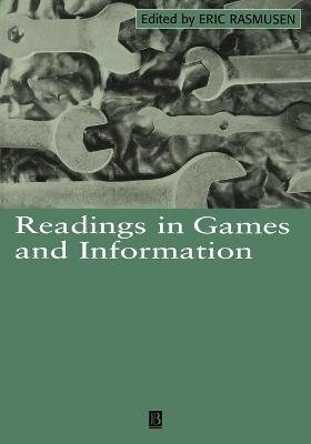Readings in Games and Information (Paperback): Eric Rasmusen