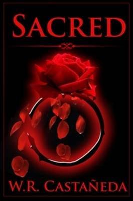 Sacred - Special Edition (Paperback): W R Castaneda