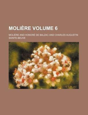 Moli Re Volume 6 (Paperback): Moli?re