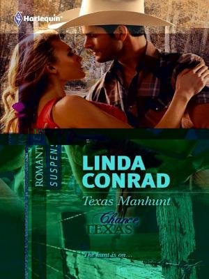 Texas Manhunt (Electronic book text): Linda Conrad