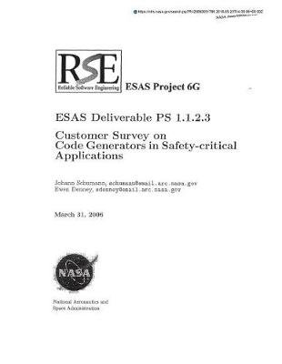 Esas Deliverable PS 1.1.2.3 - Customer Survey on Code Generations in Safety-Critical Applications (Paperback): National...