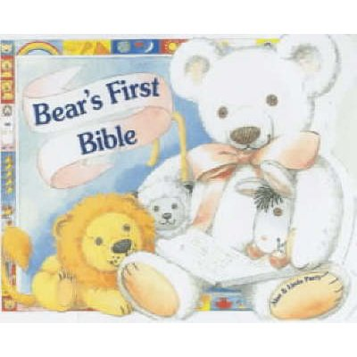 Bear's First Bible (Board book, illustrated edition): Linda Parry
