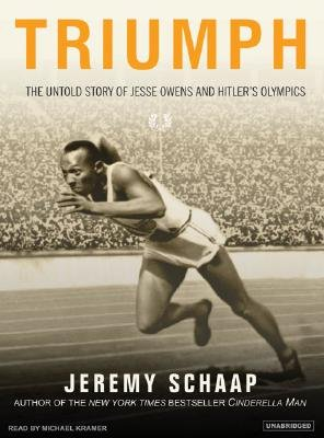 Triumph - The Untold Story of Jesse Owens and Hitler's Olympics (Standard format, CD, Unabridged edition): Jeremy Schaap