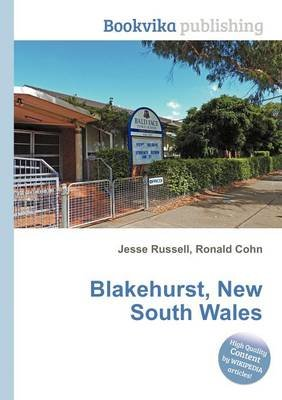 Blakehurst, New South Wales (Paperback): Jesse Russell, Ronald Cohn