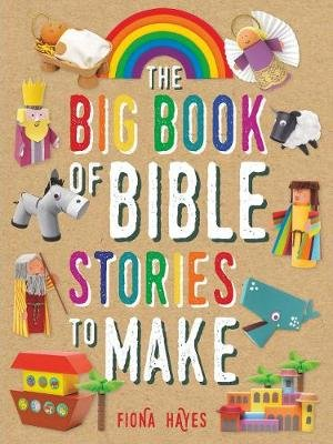 The Big Book of Bible Stories to Make (Hardcover): Fiona Hayes
