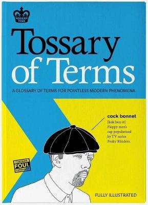 Modern Toss: Tossary of Terms (Hardcover): Jon Link, Mick Bunnage