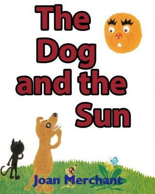 The Dog and the Sun - Picture Book about Bedtime Stories for