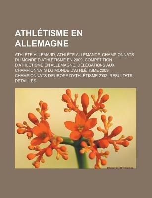 Athletisme En Allemagne - Athlete Allemand, Athlete Allemande, Championnats Du Monde D'Athletisme En 2009, Competition...