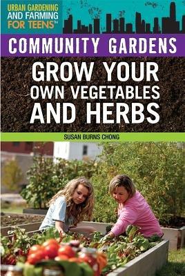 Community Gardens (Hardcover): Susan Burns Chong