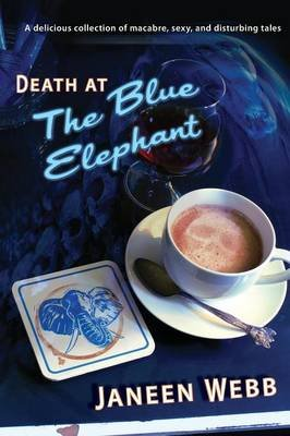 Death at the Blue Elephant (Paperback): Janeen Webb