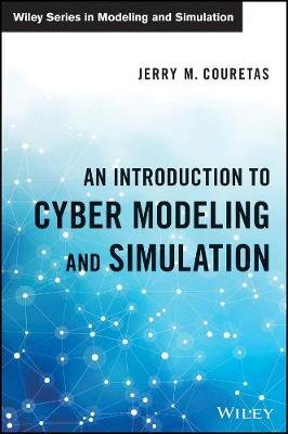 An Introduction to Cyber Modeling and Simulation (Hardcover): Jerry M. Couretas