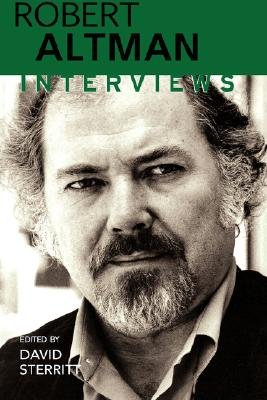 Robert Altman - Interviews (Paperback): David Sterritt