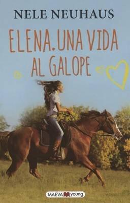 Elena. Una Vida Al Galope (Spanish, Paperback): Nele Neuhaus