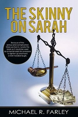 The Skinny on Sarah (Electronic book text): Michael R. Farley