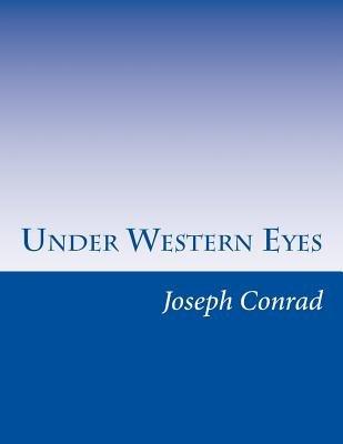 Under Western Eyes (Paperback): Joseph Conrad