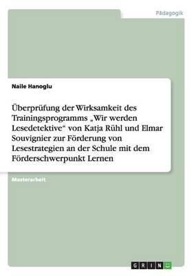 """Uberprufung Der Wirksamkeit Des Trainingsprogramms """"Wir Werden Lesedetektive Von Katja Ruhl Und Elmar Souvignier Zur Forderung..."""