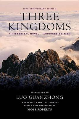 Three Kingdoms - A Historical Novel (Electronic book text, 15th ed.): Guanzhong Luo