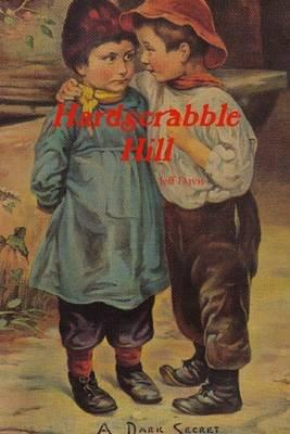 Hardscrabble Hill: A Dark Secret (Electronic book text): Jeff Davis
