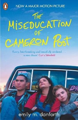 The Miseducation of Cameron Post (Paperback, Media Tie-in): Emily Danforth