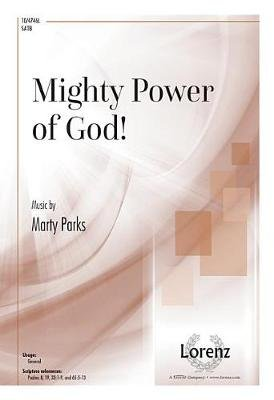 Mighty Power of God! (Paperback): Marty Parks