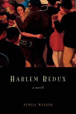Harlem Redux (Book): Walker