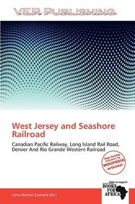 West Jersey and Seashore Railroad (Paperback):