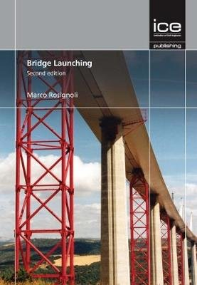 Bridge Launching, second edition (Hardcover, 2nd Revised edition): Marco Rosignoli