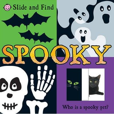 Slide and Find Spooky (Board book): Roger Priddy