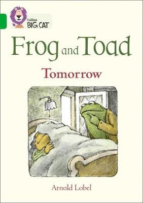 Frog and Toad: Tomorrow - Band 05/Green (Paperback): Arnold Lobel