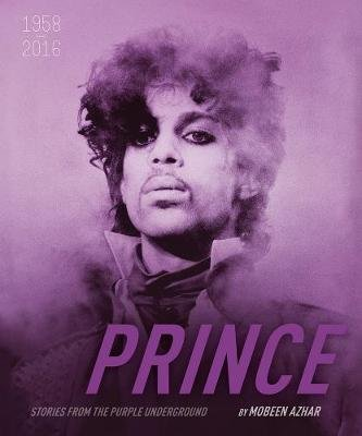Prince: An Original Life in Pictures (Paperback): Mobeen Azhar