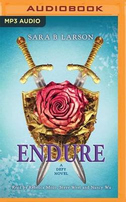 Endure - A Defy Novel (MP3 format, CD): Sara B Larson
