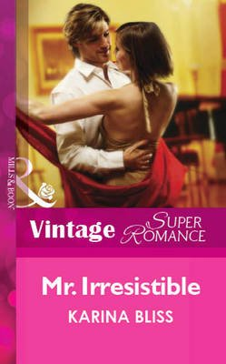 Mr. Irresistible (Electronic book text, ePub First edition): Karina Bliss