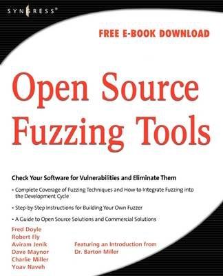 Open Source Fuzzing Tools (Paperback): Noam Rathaus, Gadi Evron