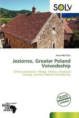 Jeziorno, Greater Poland Voivodeship (Paperback): Erwin 662