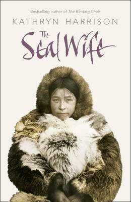 The Seal Wife (Paperback): Kathryn Harrison